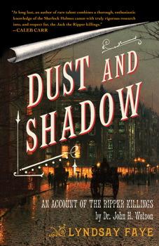 dust and shadow lyndsay faye