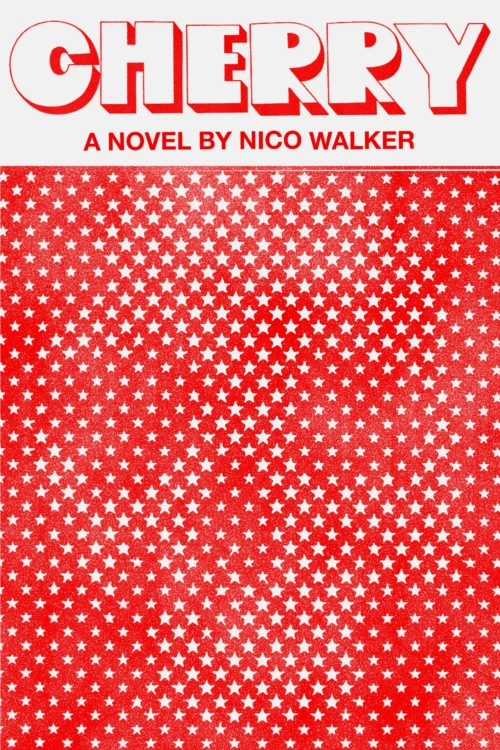 Cherry - Nico Walker