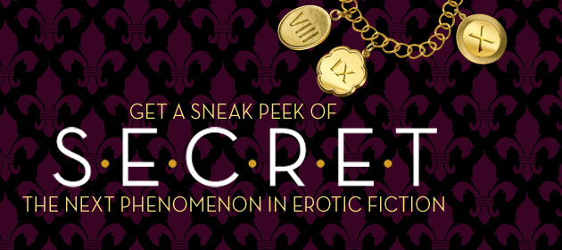 Download excerpt of S.E.C.R.E.T., the Next Phenomenon in Erotic Fiction