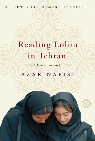 Reading Lolita in Tehran Azar Nafisi