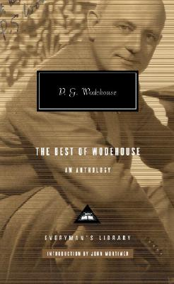 The Best of Wodehouse by P. G. Wodehouse