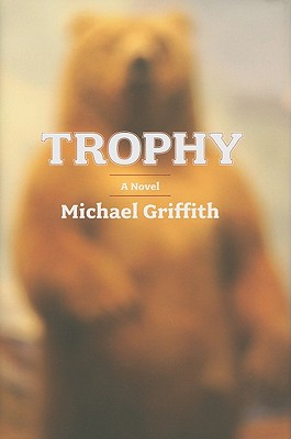 Trophy by Michael Griffith