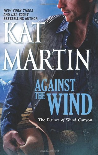 Against the Wind  by Kat Martin