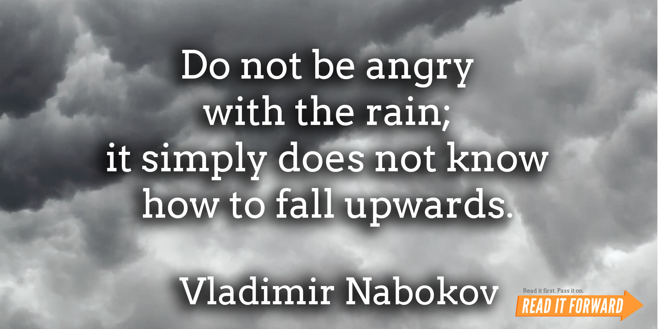 famous literary quotes about rain it forward