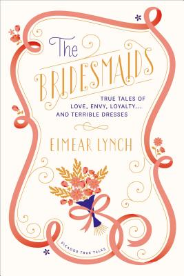 The Bridesmaids by Eimear Lynch