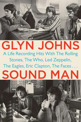 Sound Man by Glyn Johns