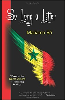 the strong female characters in the novel so long a letter by mariama ba It is not only the fact that this is the most deeply felt presentation of the female  [so long a letter] by [[mariama ba]]  her first novel, so long a letter.