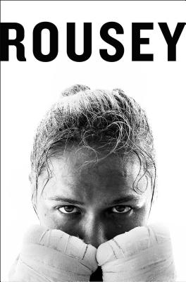 My Fight / Your Fight by Ronda Rousey
