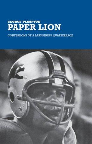Paper Lion by George Plimpton