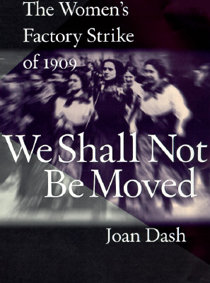 We Shall Not Be Moved by Joan Dash
