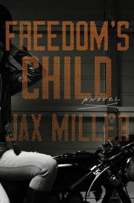 Freedom's Child by Jax Miller