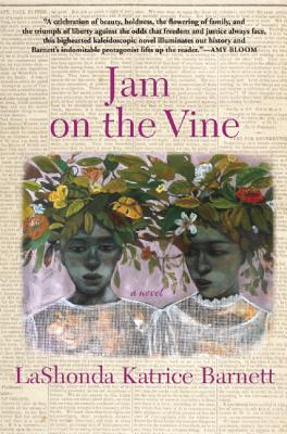 Jam on the Vine by Lashonda Barnett