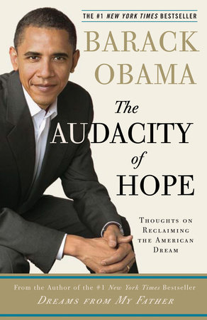 The Audacity of Hope by Barack Hussein Obama
