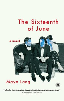 The Sixteenth of June by Maya Lang