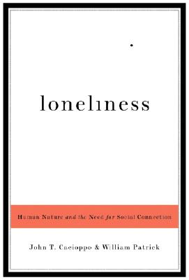 Loneliness by John T. Cacioppo & William Patrick