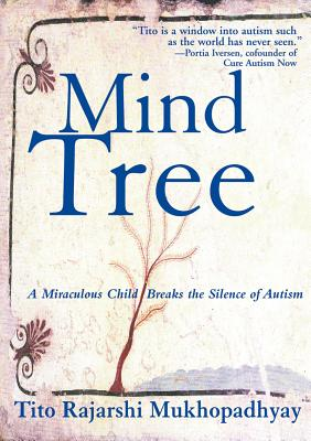 The Mind Tree by Tito Rajarshi Mukhopadhyay