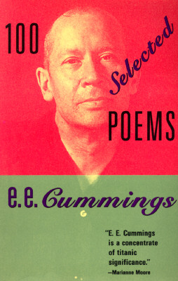 100 Selected Poems by E. E. Cummings