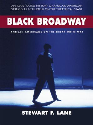 Black Broadway by Stewart F. Lane