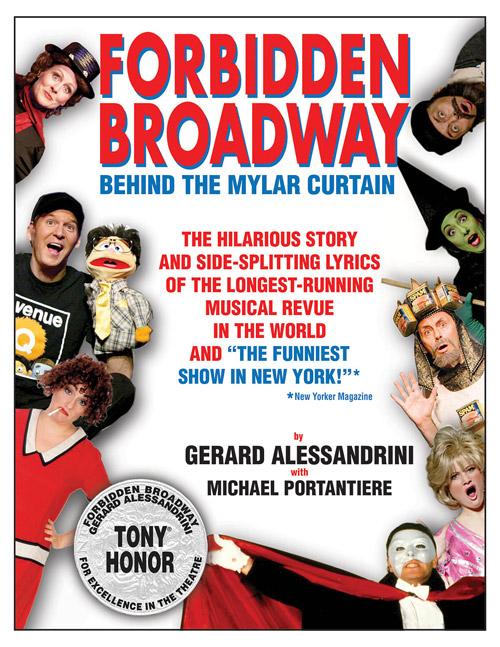 Forbidden Broadway by Gerard Alessandrini