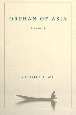 Orphan of Asia by Zhuoliu Wu