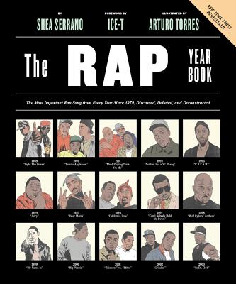 The Rap Year Book by Shea Serrano