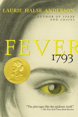 Fever 1793 by Laurie Halse Anderson