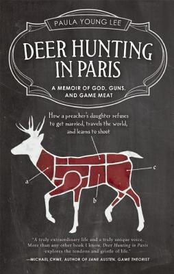 Deer Hunting in Paris by Paula Young Lee
