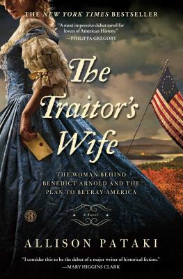 The Traitor's Wife by Allison Pataki