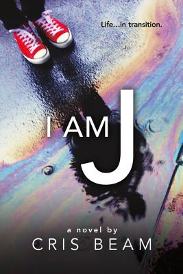 I Am J by Cris Beam