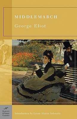 Middlemarch by George Eliot & Lynne Sharon Schwartz & Megan McDaniel