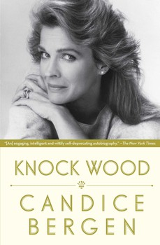 Knock Wood by Candice Bergen