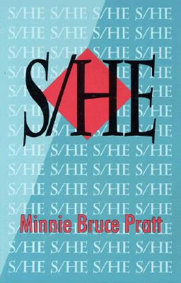 S/He by Minnie Bruce Pratt