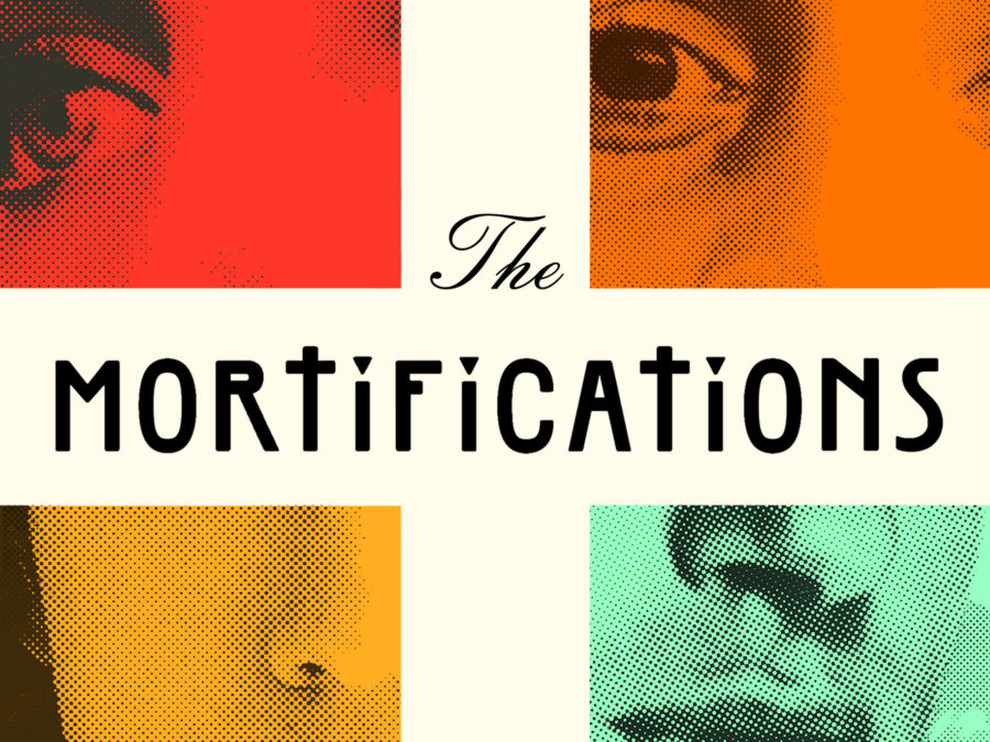 Start Reading The Mortifications Read It Forward