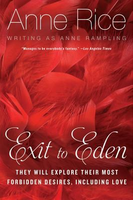 Exit to Eden by Anne Rice & Anne Rampling