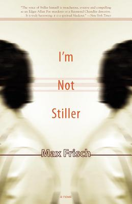 I'm Not Stiller by Max Frisch