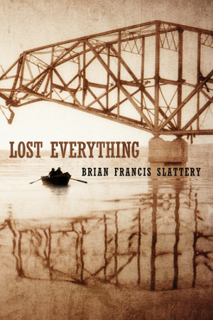 Lost Everything by Slattery Brian Francis