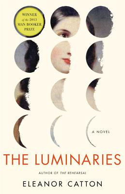The Luminaries by Eleanor Catton
