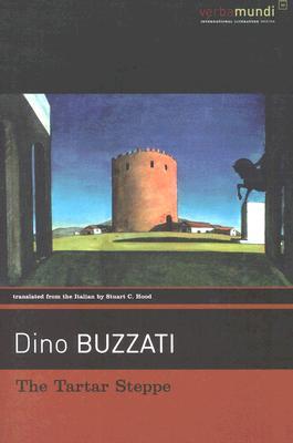 The Tartar Steppe by Dino Buzzati