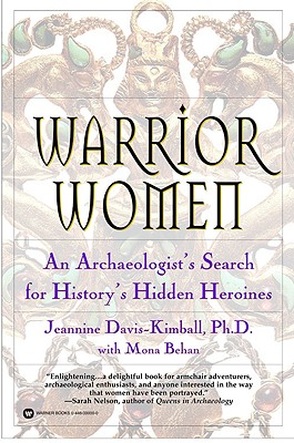 Warrior Women by Jeannine Davis-Kimball & Mona Behan