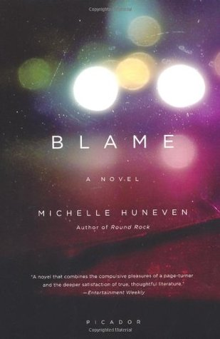 Blame by Michelle Huneven
