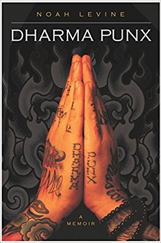 Dharma Punx by Noah Levine