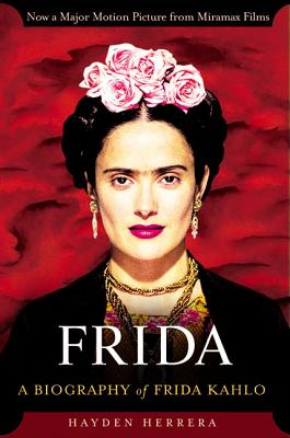Frida by Hayden Herrera