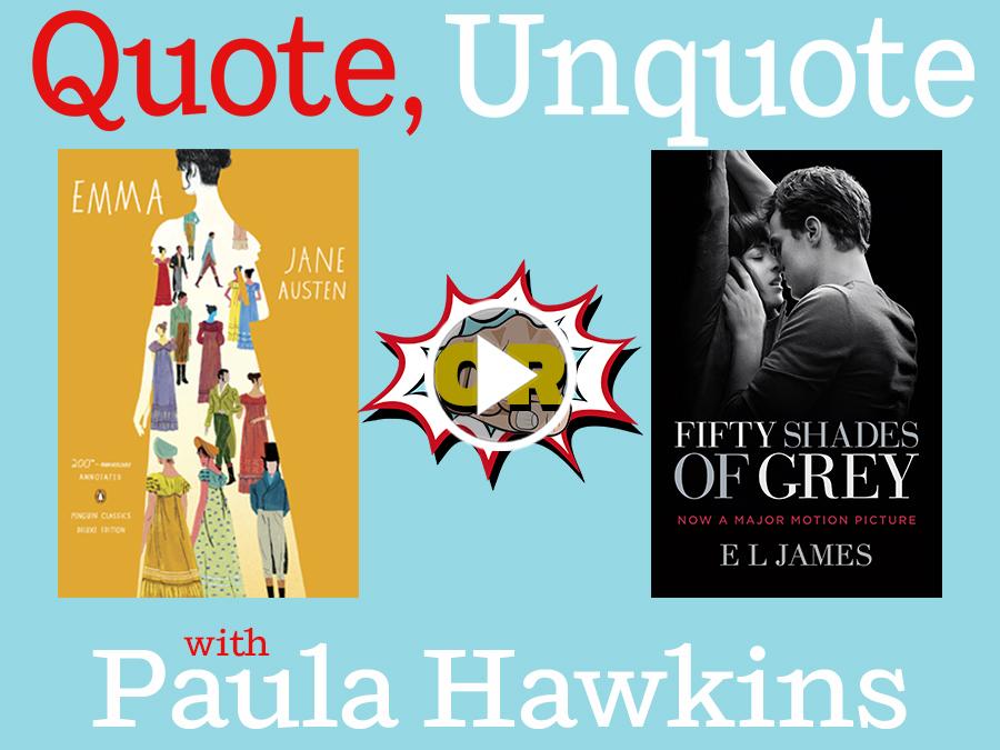 Quote Unquote Paula Hawkins