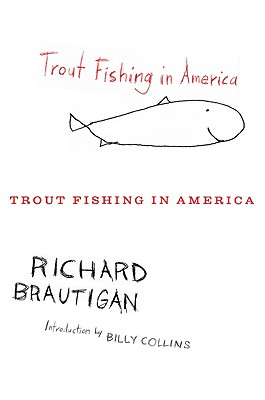 Rethinking the novel read it forward for Trout fishing in america
