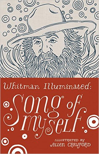 The cover of the book Whitman Illuminated: Song of Myself