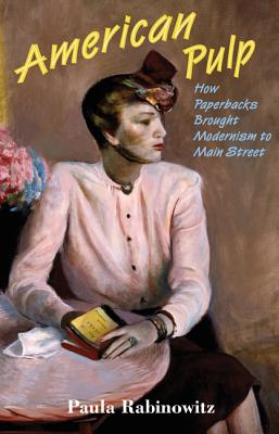 American Pulp by Paula Rabinowitz