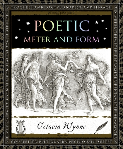 Poetic Meter and Form by Octavia Wynne