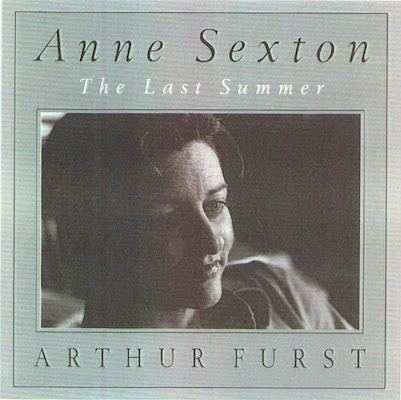The cover of the book Anne Sexton: The Last Summer