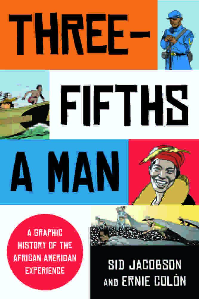 Three-Fifths a Man by Sid Jacobson & Ernie Colón