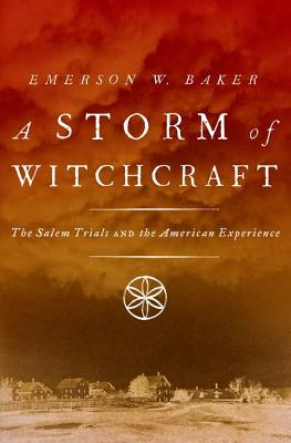 A Storm of Witchcraft by Emerson W. Baker